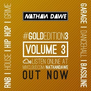 MIXTURE | GOLD EDITION Volume 3 | FOLLOW MY TWITTER @NATHANDAWE
