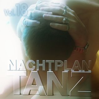 DJ Led Manville - Nachtplan Tanz Vol.18 (2015)