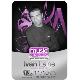Music Emergency Radioshow #038 with Guest Mix IVAN LAINE