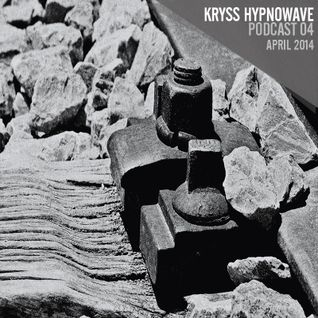 kryss hypnowave - april podcast 2014