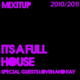 1 - Its a full house, special guests Loven and Kay - 1st December 2010