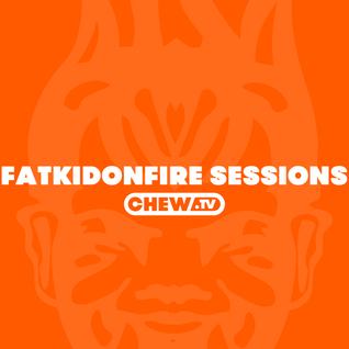 FatKidOnFire Sessions Volume 21 (hosted by Korrupt & Influenza)