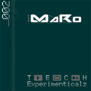 Tech-experimeticalz vol.2 mixed by MaRo
