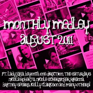 Popsessed's Monthly Medley August 2011
