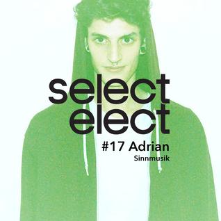 SelectCast #17 Adrian