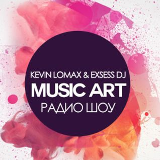Music Art Radioshow 005 -  mixed by Kevin Lomax