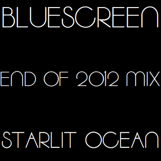 Starlit Ocean - December 2012 2 HOUR POWER MIX