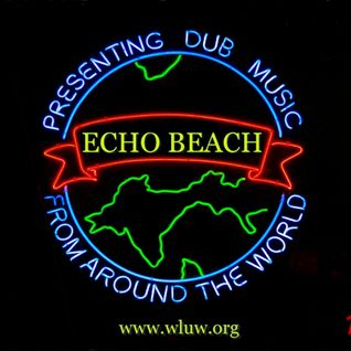 "Echo Beach ""Number One Show,"" Part 2 on 88.7 WLUW-FM Chicago, 18 January 2013"