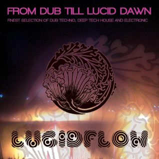 From Dub Till Lucid Dawn Part 1 DJ Set by Nadja Lind