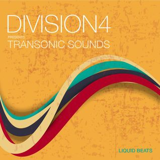 Division 4 presents Transonic Sounds - Liquid Beats