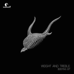 [SS028] Weight And Treble - Booting EP preview