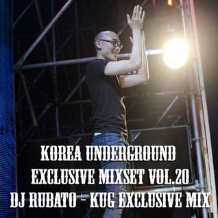 Korea Underground Exclusive Mixset Vol.20 DJ RUBATO