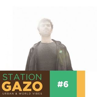 StationGazo #6 - Chlorine Free, Low Leaf, Ohmega Watts, Nikitch, Mr President...