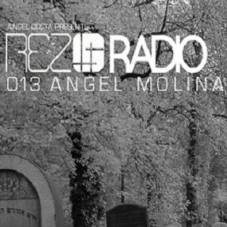 Angel Molina - Rez Radio 013 - 08-Jun-2013