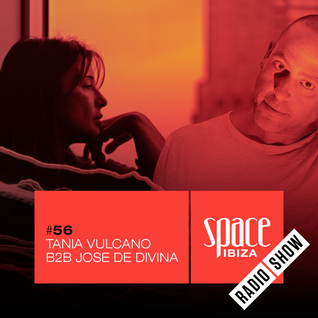 Tania Vulcano B2B Jose de Divina at Kehakuma - July 2015 - Space Ibiza Radio Show #56