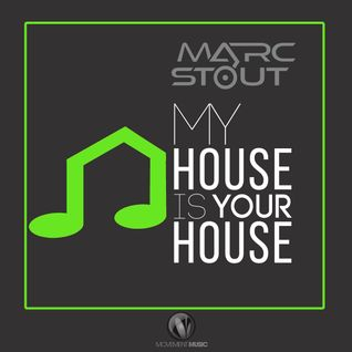 Marc Stout - My House Is Your House #21