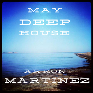 May Deep House