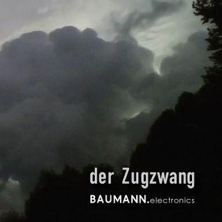 BAUMANN.electronics - Der Zugzwang - Nostress Netlabel