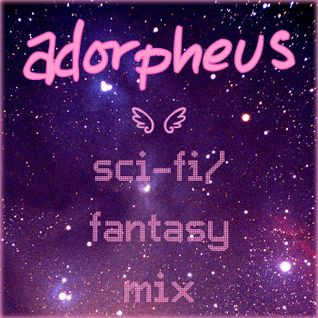 Sci-Fi/Fantasy Dance Party Mix
