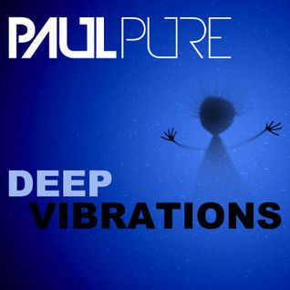 Paul Pure - Deep Vibrations DJ Set