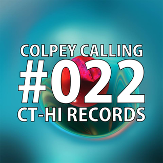 #022 Colpey Calling X CT-HI Records