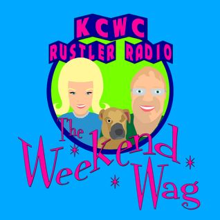 Weekend Wag - Sunday, May 22, 2016