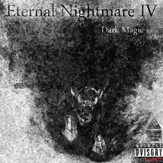 Eternal Nightmare IV - Dark Magic