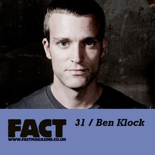 FACT Mix 31: Ben Klock
