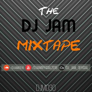 1 HOUR LIVE SET - The DJ Jam Mixtape 030