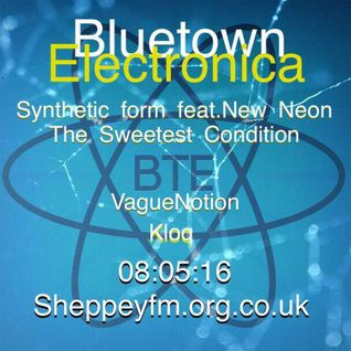 Bluetown Electronica live show 08.05.16