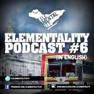 Elementality Podcast #6 (English)