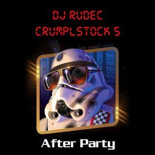 CrumplStock 5 - The After Party (DJ Rudec Plays Rhythm Scholar Stuff)
