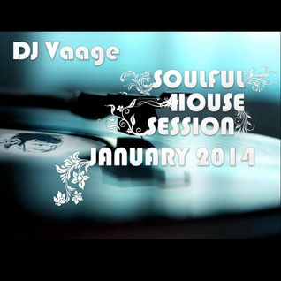 DJ Vaage - Soulful House Session January 2014
