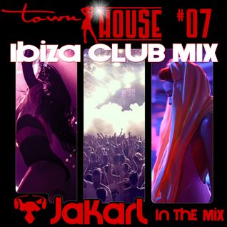 townHOUSE 07 - Jakarl - Ibiza Club, Deep House, Vocal House