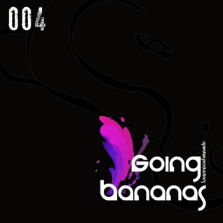 Going Bananas Radioshow 004 Feb 2012