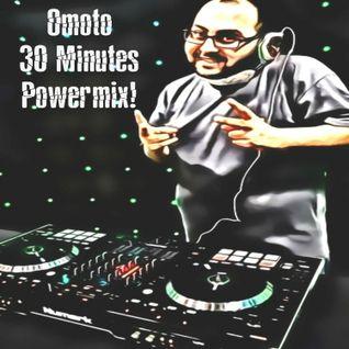 Omoto : 30 Minutes Powermix!