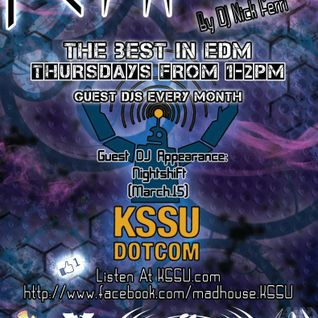 Nightshift - Madhouse KSSU Guest Mix