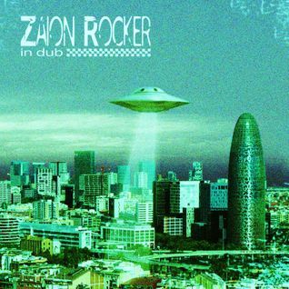 ZAION ROCKER IN DUB (2012)