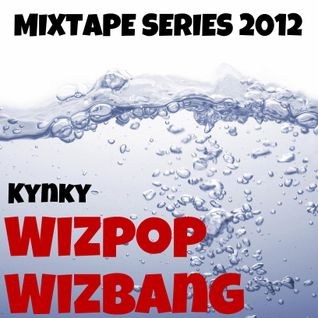 WizPopWizBang - A Drum & Bass Mixtape For 2012