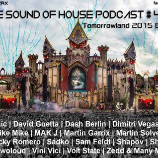 Parax- The Sound Of House Podcast Episode # 47 (Tomorrowland 2015 Edition)