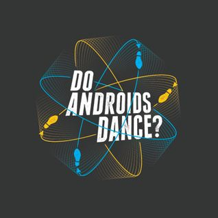 Do Androids Dance Guest Mix