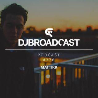 DJB Podcast #376 - Mattikk