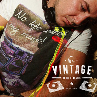 Vintage 23:30 - 00:30  -  Scott Smith  -  House Classic (March 2016)