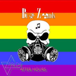Bi☣ Z☢unds - PRIDE 2K16, After Hours (PRIDE 2K16 Podcast)