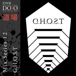 DNB Dojo Mix Series 12: G.H.O.S.T