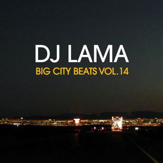 Lama (Fenix Project) Big City Beats Vol.14