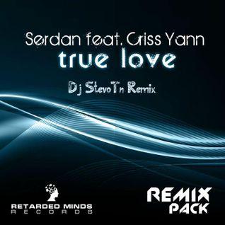 Serdan feat. Criss Yann - True Love (Dj StevoTn Remix)