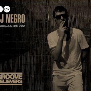 Groove Believers #017: DJ Negro