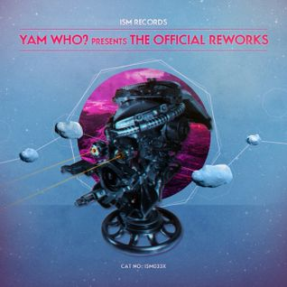 Yam Who? Presents The Official Reworks Blend