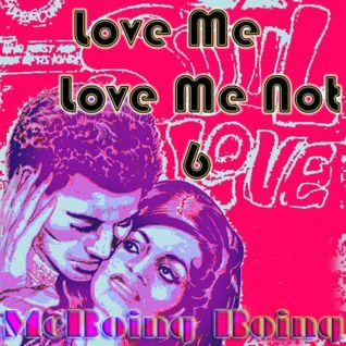 Love Me Love Me Not #6